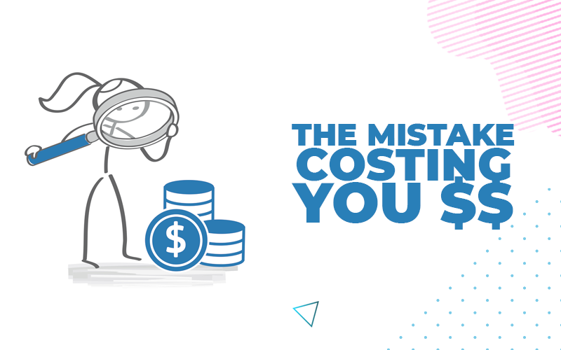 mistake-costing-$$