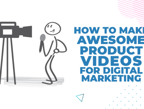 make awesome product videos
